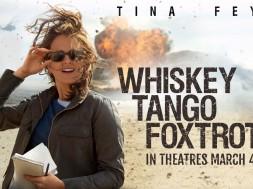 Whiskey Tango Foxtrot Movie Trailer 2016