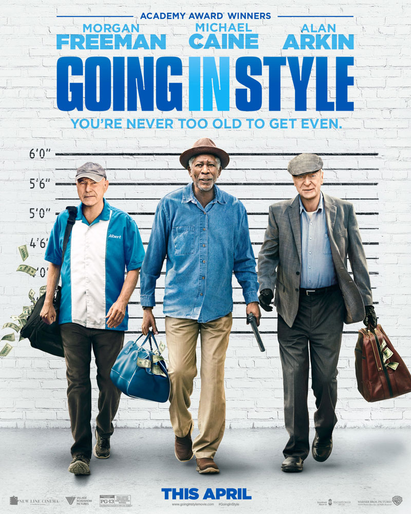Going in Style Movie Poster 2017 - Morgan Freeman - Michael Caine - Alan Arkin