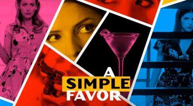 A Simple Favor Movie Trailer 2018 – Blake Lively – Anna Kendrick