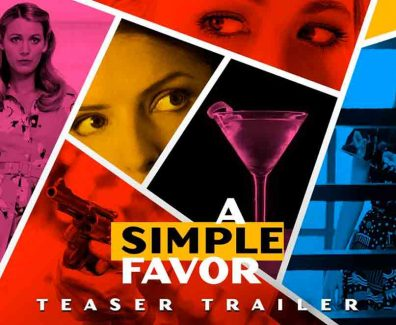 A Simple Favor Movie Trailer 2018 – Blake Lively – Anna Kendrick
