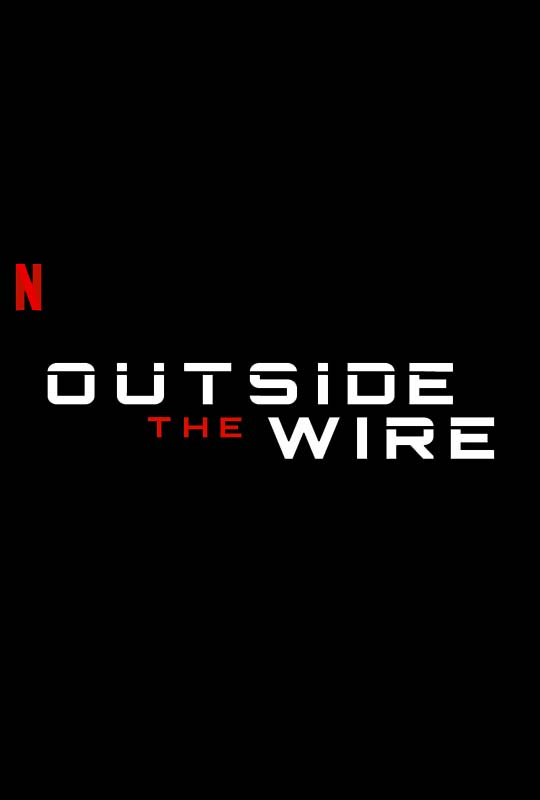 Outside the Wire Poster 2021